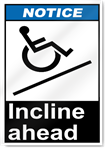Incline Ahead Notice Signs