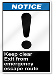 Keep Clear Exit From Emergency Escape Route Notice Signs