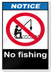 No Fishing Notice Signs