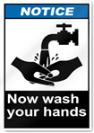 Now Wash Your Hands Notice Signs