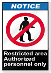 Restricted Area Authorized Personnel Only Notice Signs