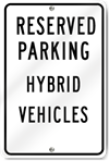Reserved Parking Hybrid Vehicles Metal Sign