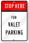 Stop For Valet Parking Sign