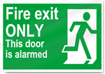 Fire Exit Only This Door Is Alarmed Safety Signs