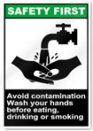 Avoid Contamination Wash Your Hands Safety First Signs