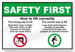 How To Lift Correctly Safety First Sign