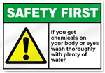 If You Get Chemicals On Your Body Safety First Sign
