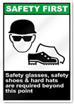 Safety Glasses Safety Shoes Safety First Signs