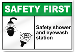 Safety Shower And Eyewash Station Safety First Sign