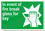 In Event Of Fire Break Glass For Key Safety Signs
