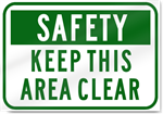 Safety Keep This Area Clear Sign