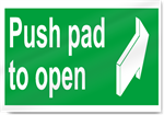Push Pad To Open Safety Signs