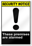 These Premises Are Alarmed Security Signs