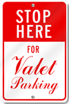 Stop Here For Valet Parking Sign