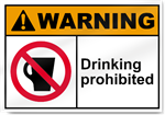 Drinking Prohibited Warning Signs