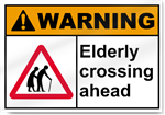 Elderly Crossing Ahead Warning Signs
