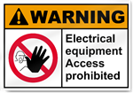 Electrical Equipment Access Prohibited Warning Signs