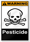 Pesticide Warning Signs